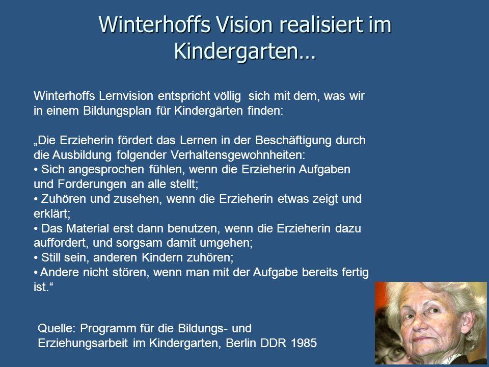 Winterhoffs Vision realisiert im Kindergarten…
