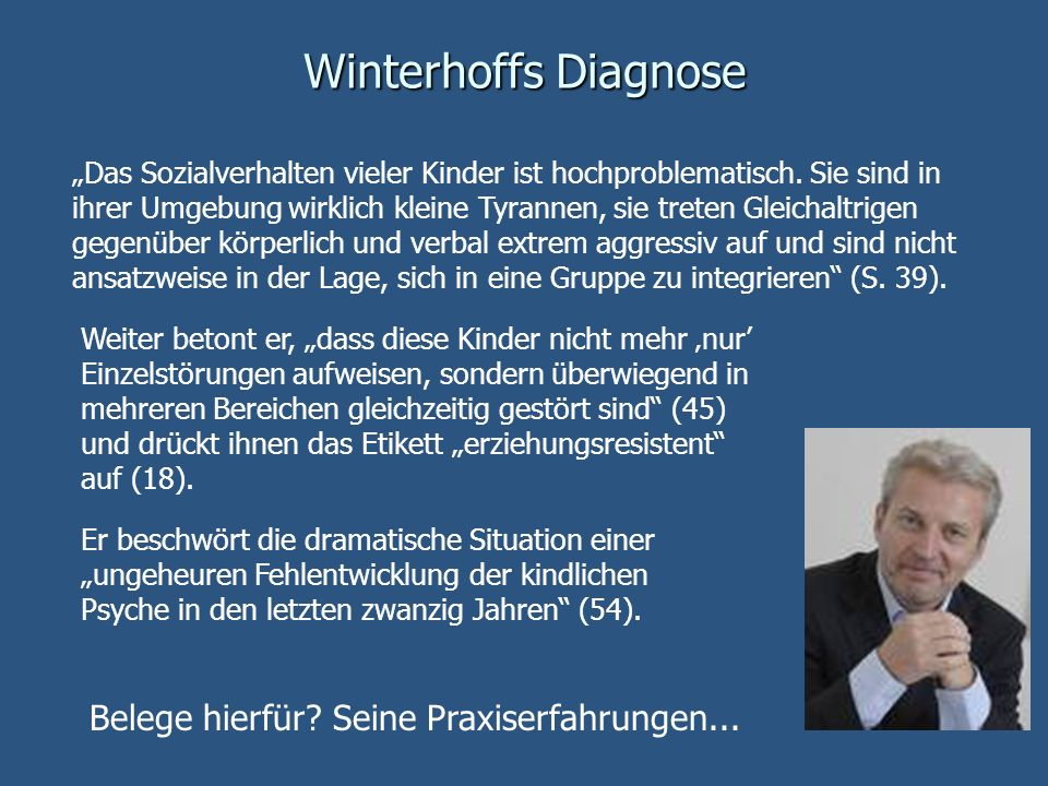 Winterhoffs Diagnose Belege hierfür Seine Praxiserfahrungen...