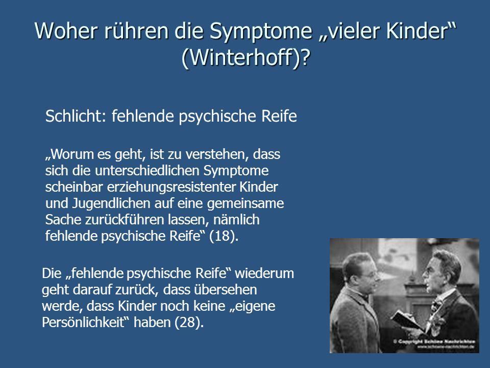 """Woher rühren die Symptome """"vieler Kinder (Winterhoff)"""