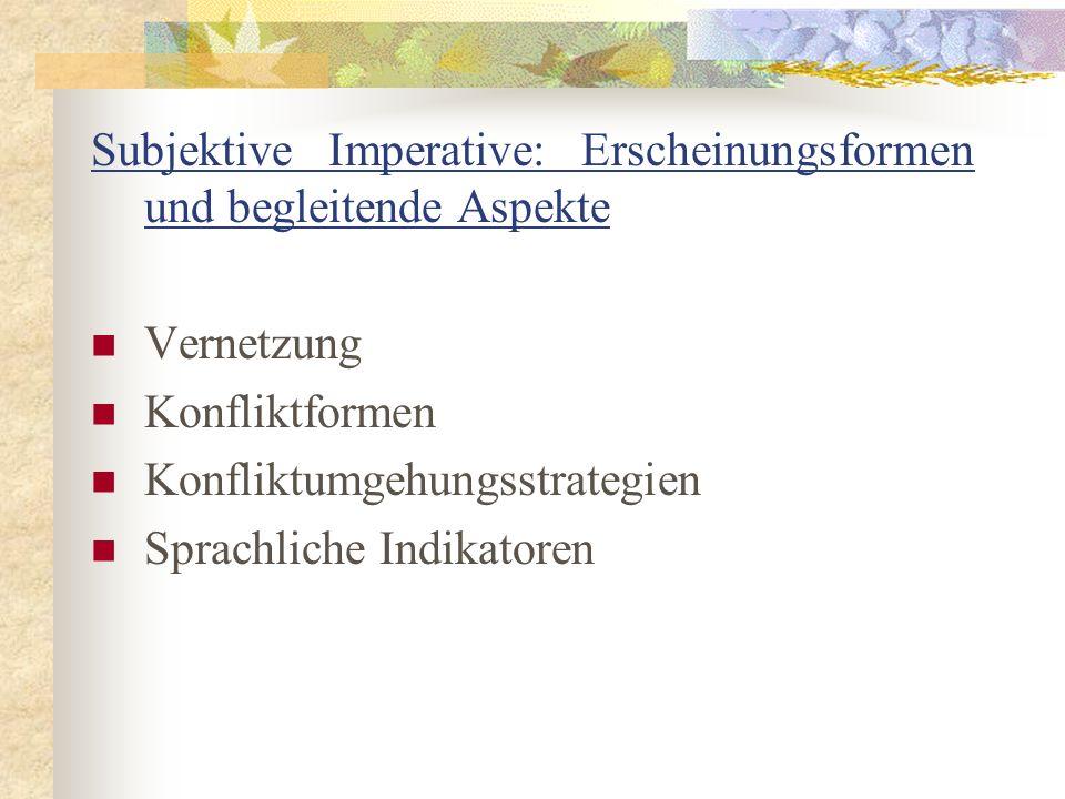 Subjektive Imperative: Erscheinungsformen und begleitende Aspekte