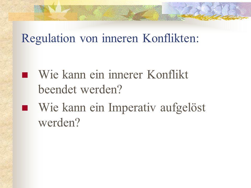 Regulation von inneren Konflikten: