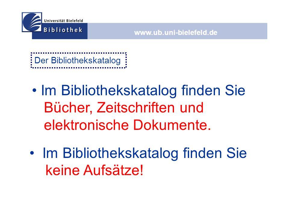 • Im Bibliothekskatalog finden Sie keine Aufsätze!
