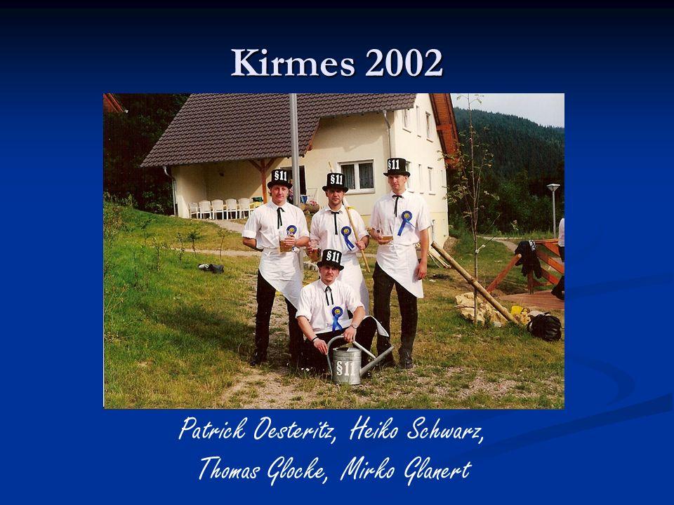 Kirmes 2002 Patrick Oesteritz, Heiko Schwarz,