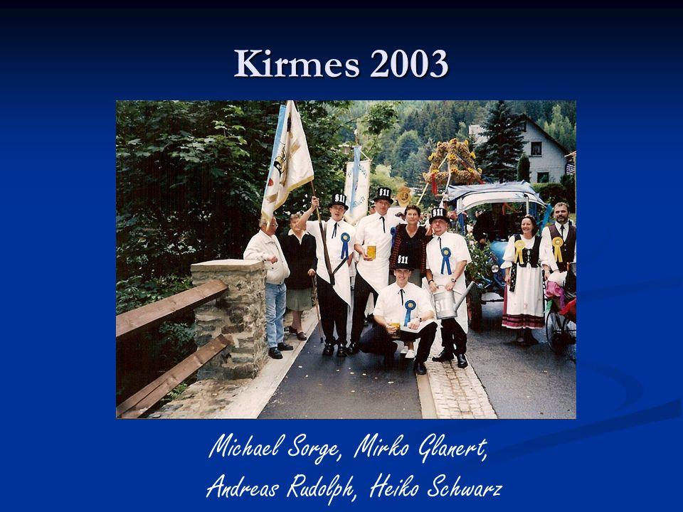 Kirmes 2003 Michael Sorge, Mirko Glanert,
