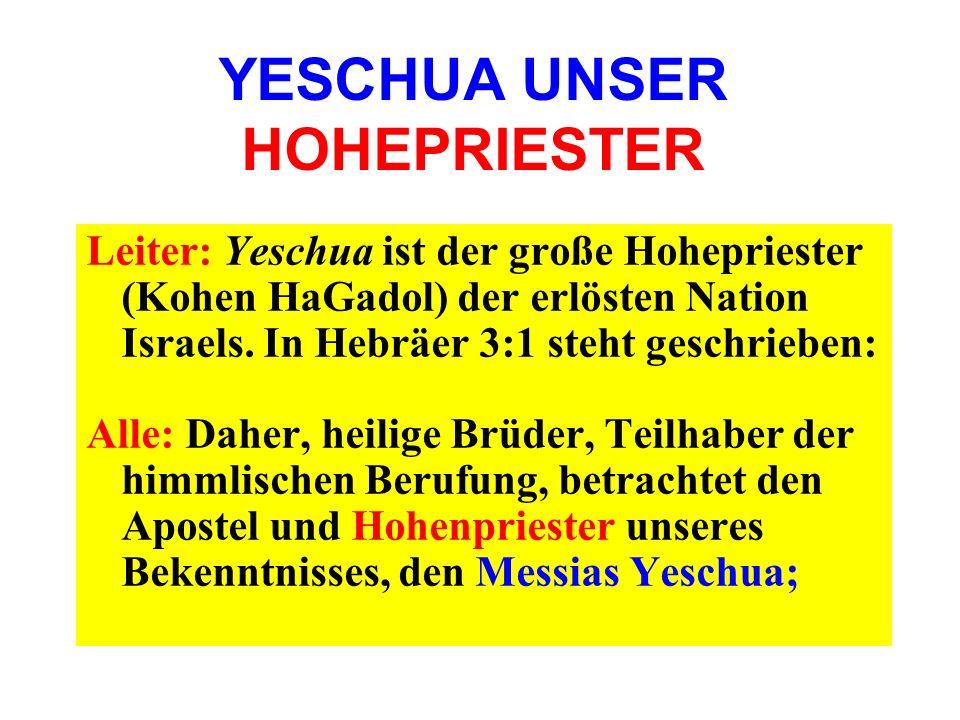 YESCHUA UNSER HOHEPRIESTER