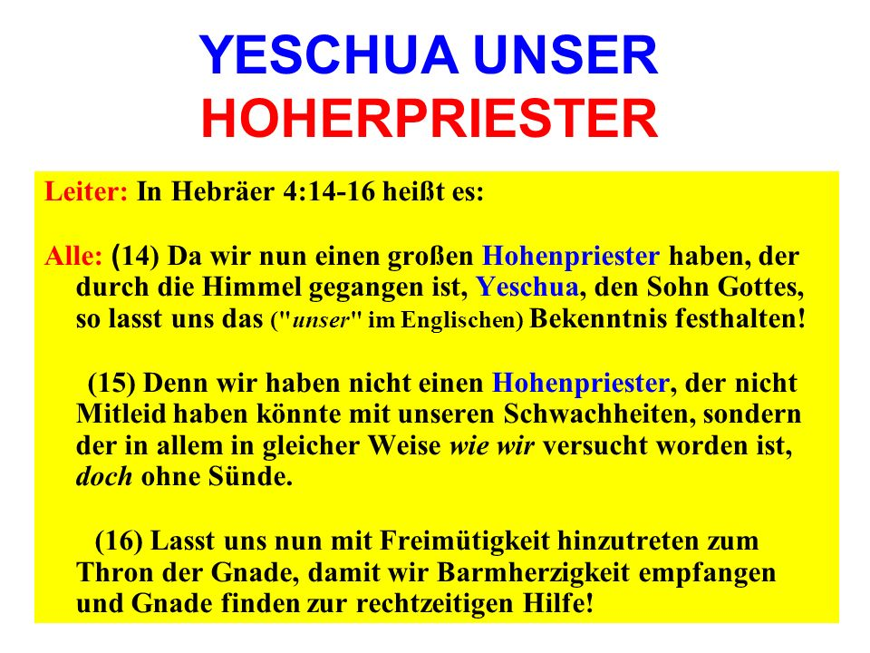 YESCHUA UNSER HOHERPRIESTER
