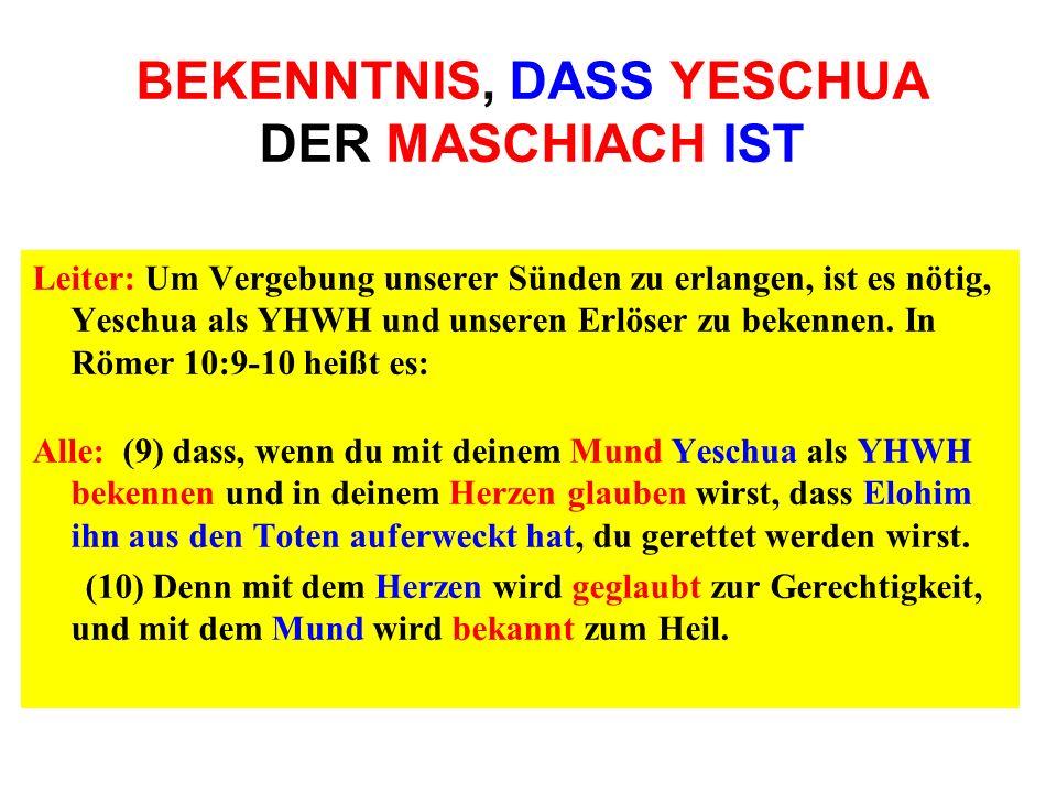 BEKENNTNIS, DASS YESCHUA DER MASCHIACH IST