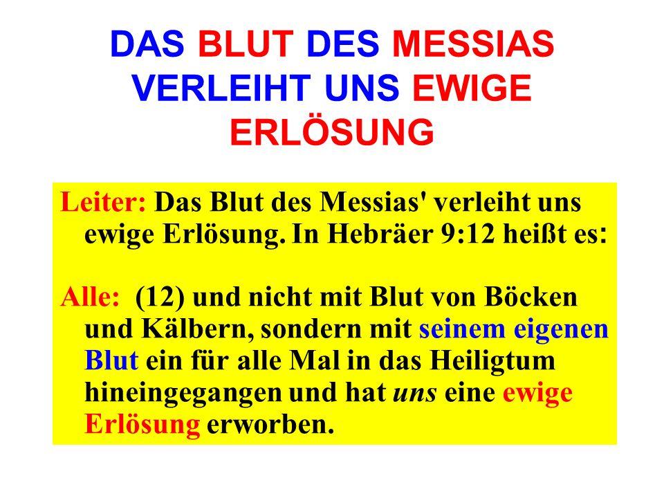 DAS BLUT DES MESSIAS VERLEIHT UNS EWIGE ERLÖSUNG