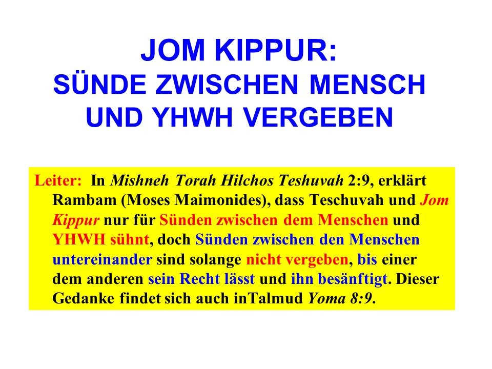 JOM KIPPUR: SÜNDE ZWISCHEN MENSCH UND YHWH VERGEBEN