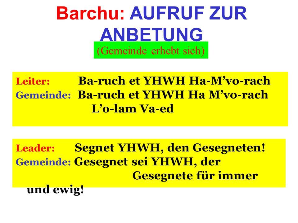 Barchu: AUFRUF ZUR ANBETUNG