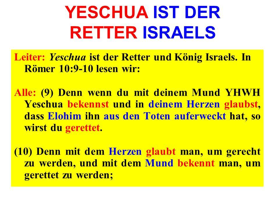 YESCHUA IST DER RETTER ISRAELS