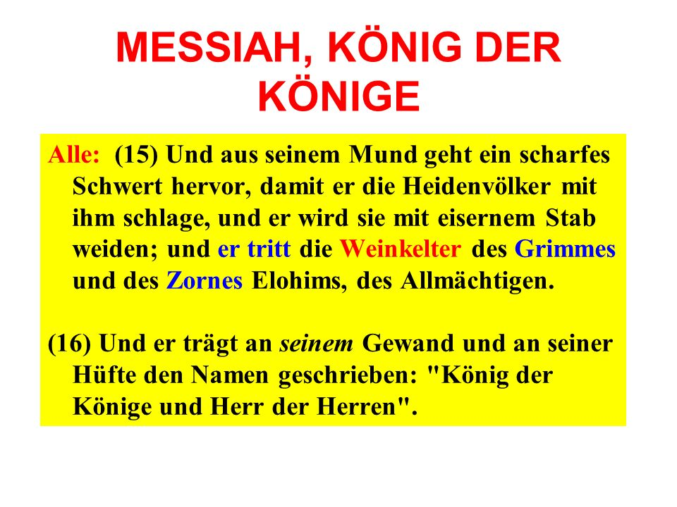 MESSIAH, KÖNIG DER KÖNIGE