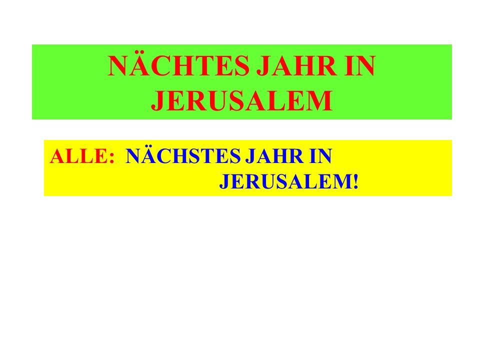 NÄCHTES JAHR IN JERUSALEM