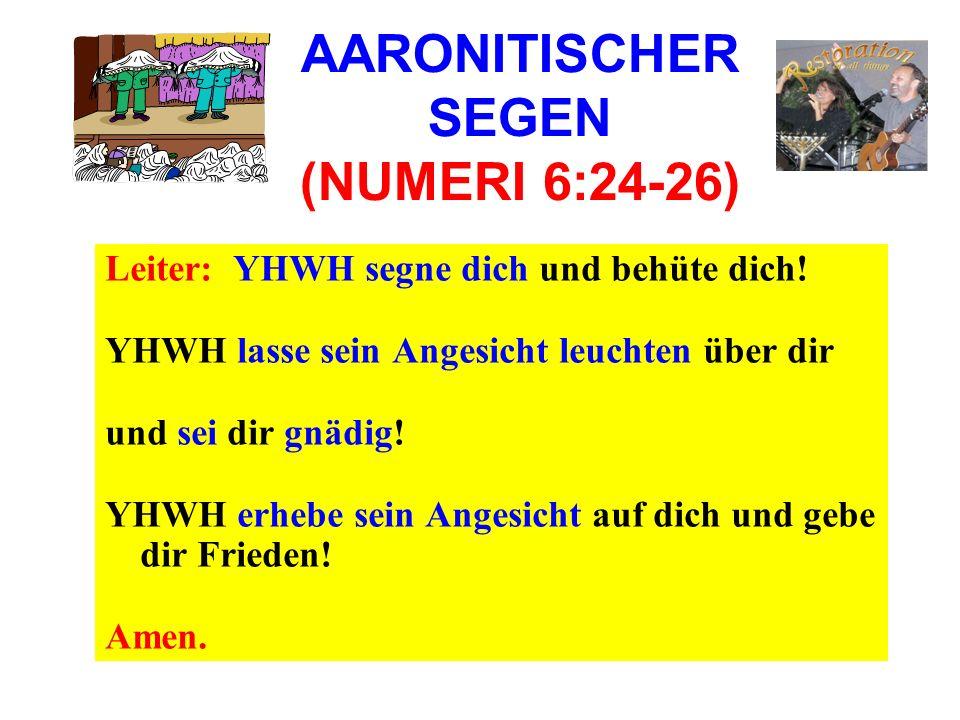AARONITISCHER SEGEN (NUMERI 6:24-26)