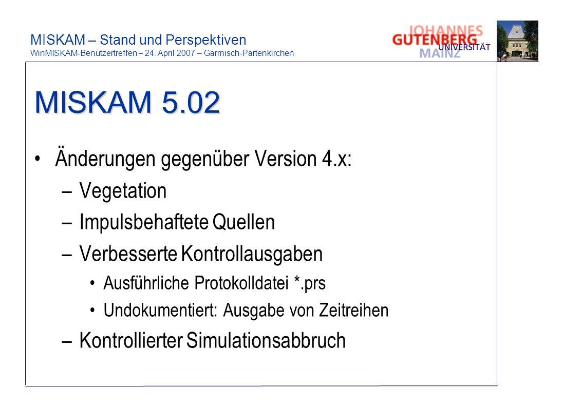 MISKAM 5.02 Änderungen gegenüber Version 4.x: Vegetation