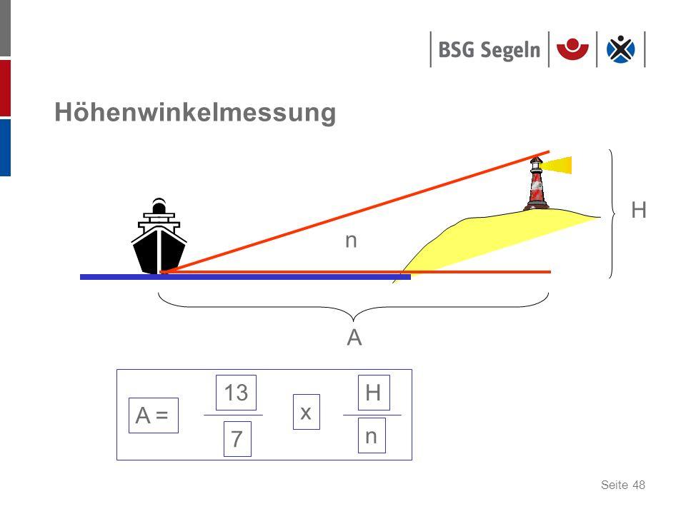 Höhenwinkelmessung H n A A = 13 7 x H n