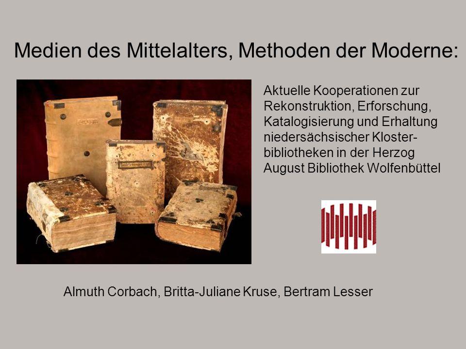 Medien des Mittelalters, Methoden der Moderne: