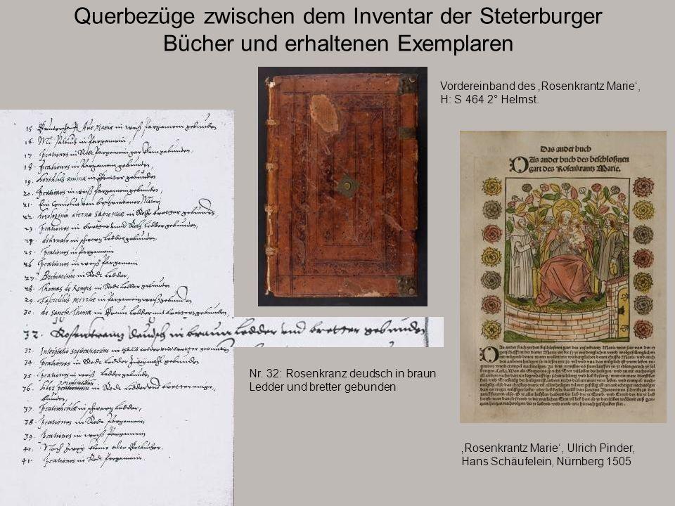 Querbezüge zwischen dem Inventar der Steterburger Bücher und erhaltenen Exemplaren