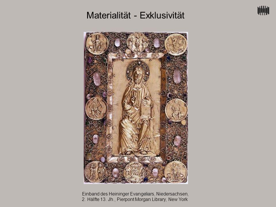 Materialität - Exklusivität