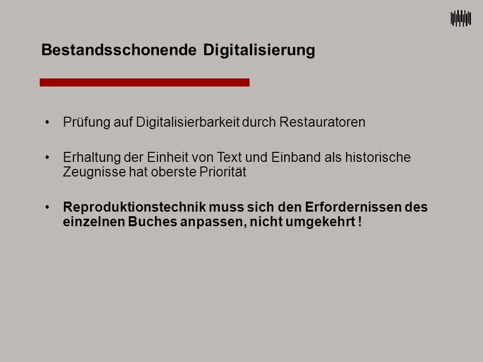 Bestandsschonende Digitalisierung