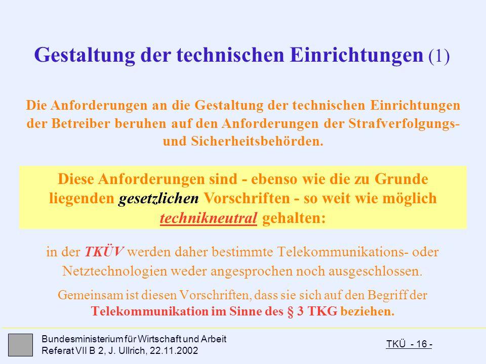Gestaltung der technischen Einrichtungen (1)