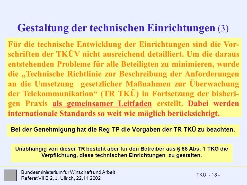Gestaltung der technischen Einrichtungen (3)