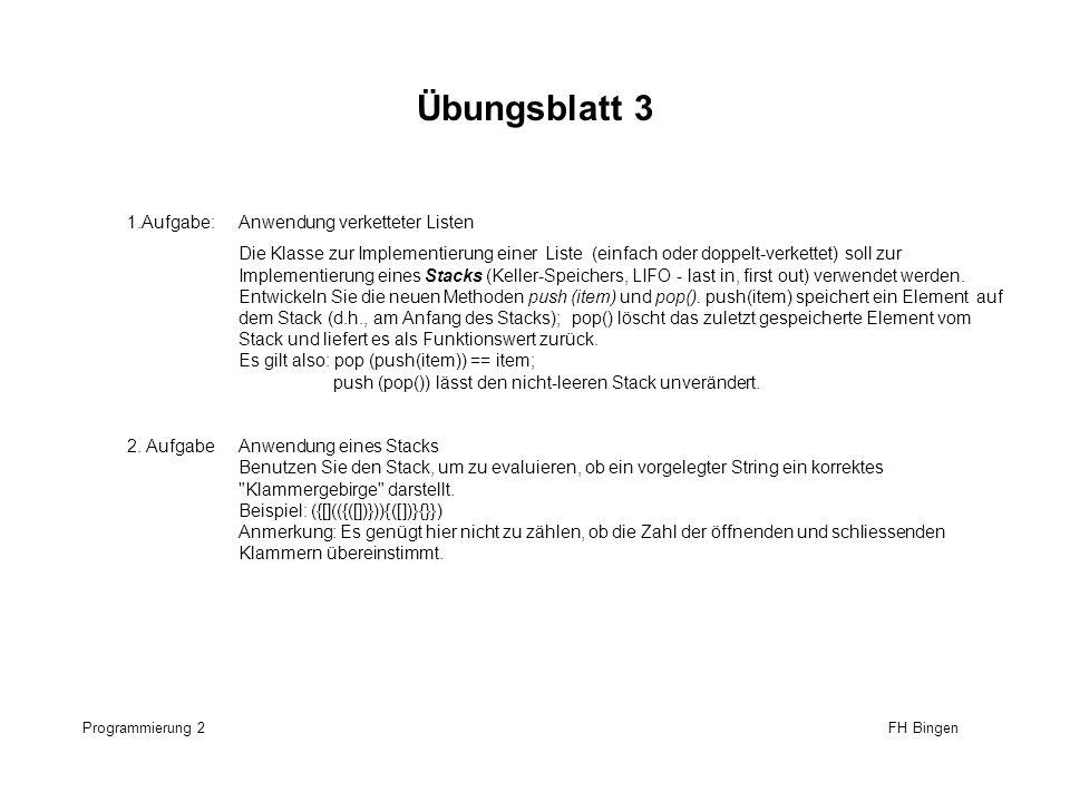 Übungsblatt 3 1.Aufgabe: Anwendung verketteter Listen