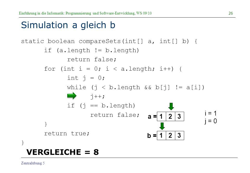 Simulation a gleich b VERGLEICHE = 8