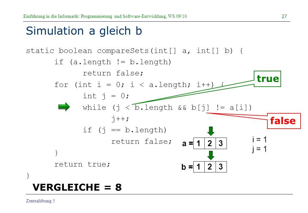 Simulation a gleich b true false VERGLEICHE = 8