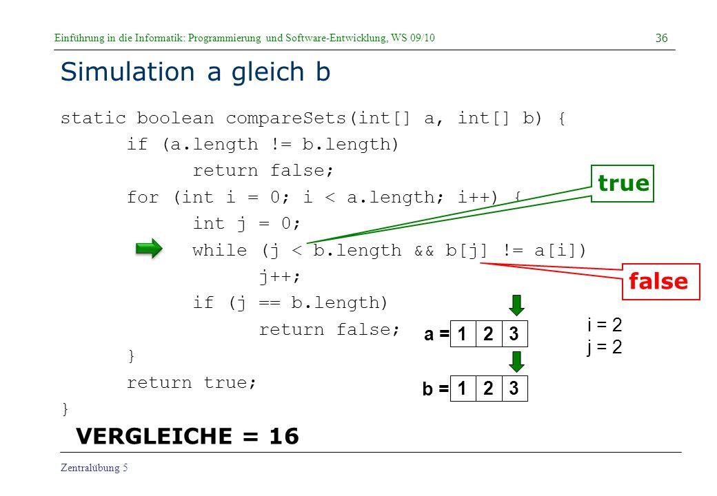 Simulation a gleich b true false VERGLEICHE = 16