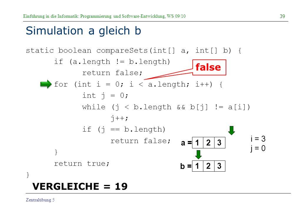 Simulation a gleich b false VERGLEICHE = 19