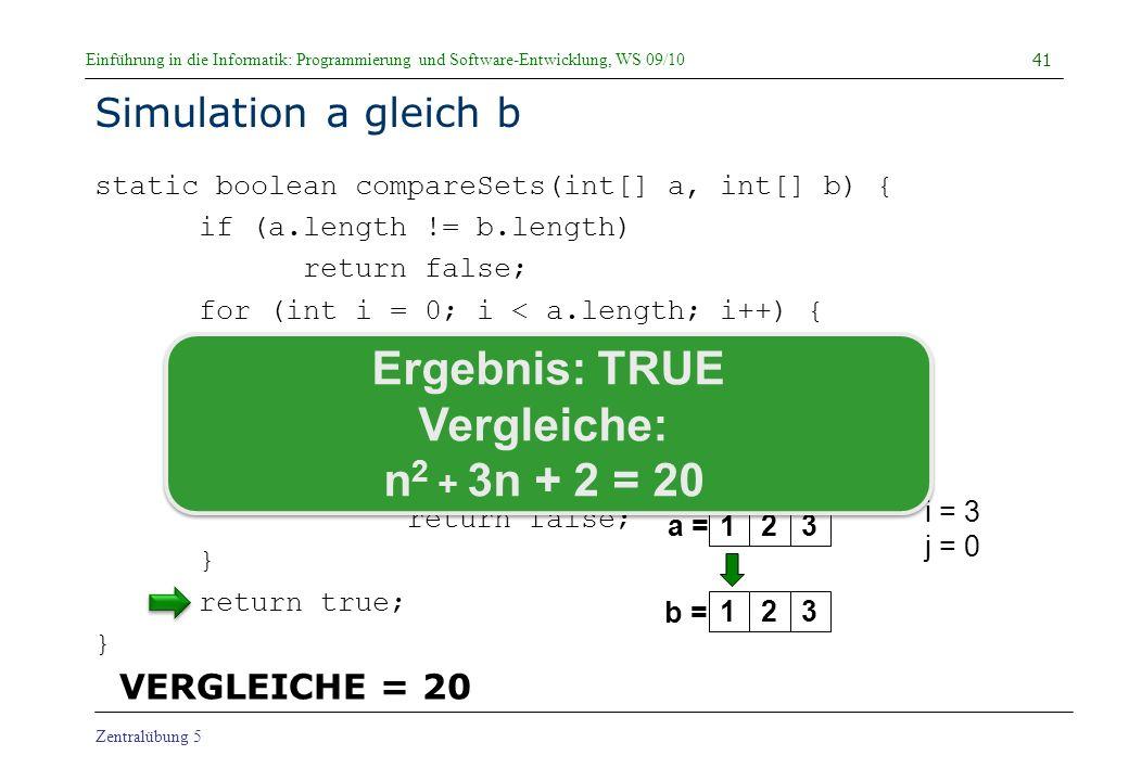 Ergebnis: TRUE Vergleiche: n2 + 3n + 2 = 20
