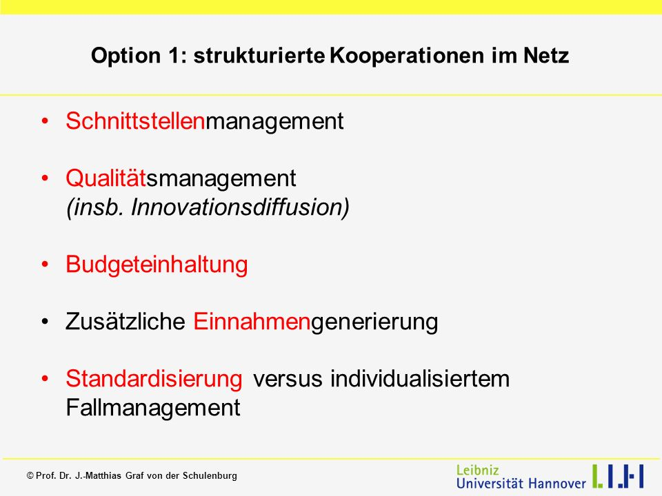 Option 1: strukturierte Kooperationen im Netz