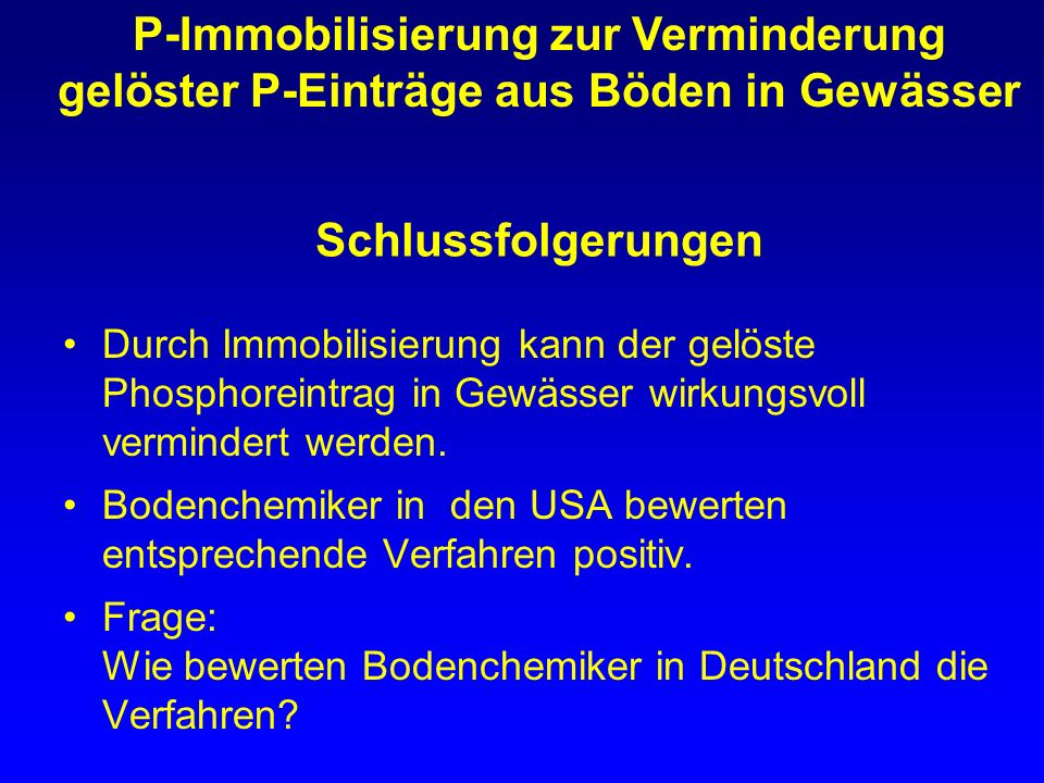 P-Immobilisierung zur Verminderung gelöster P-Einträge aus Böden in Gewässer