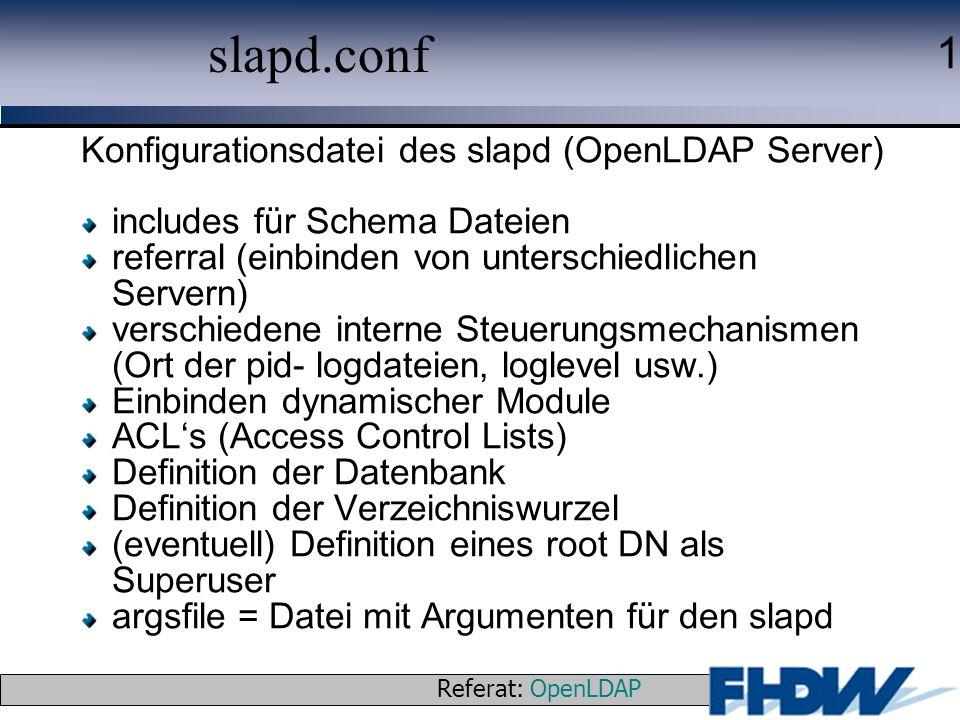 slapd.conf Konfigurationsdatei des slapd (OpenLDAP Server)