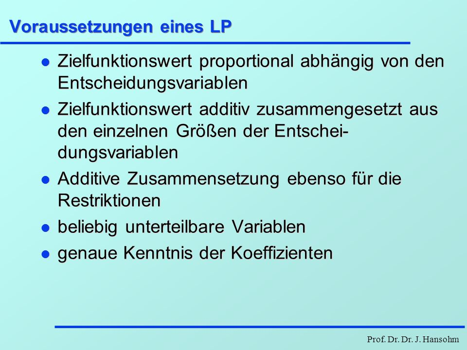 Voraussetzungen eines LP
