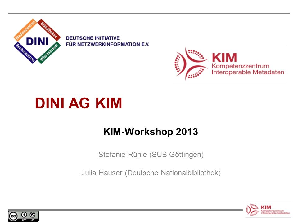 DINI AG KIM KIM-Workshop 2013 Stefanie Rühle (SUB Göttingen)