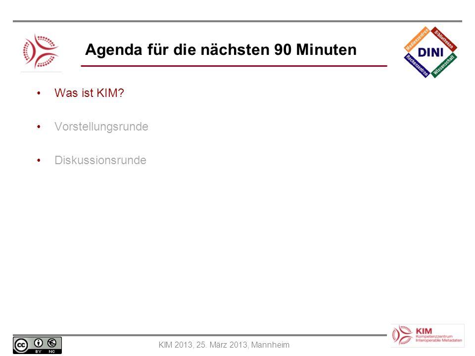 Agenda für die nächsten 90 Minuten