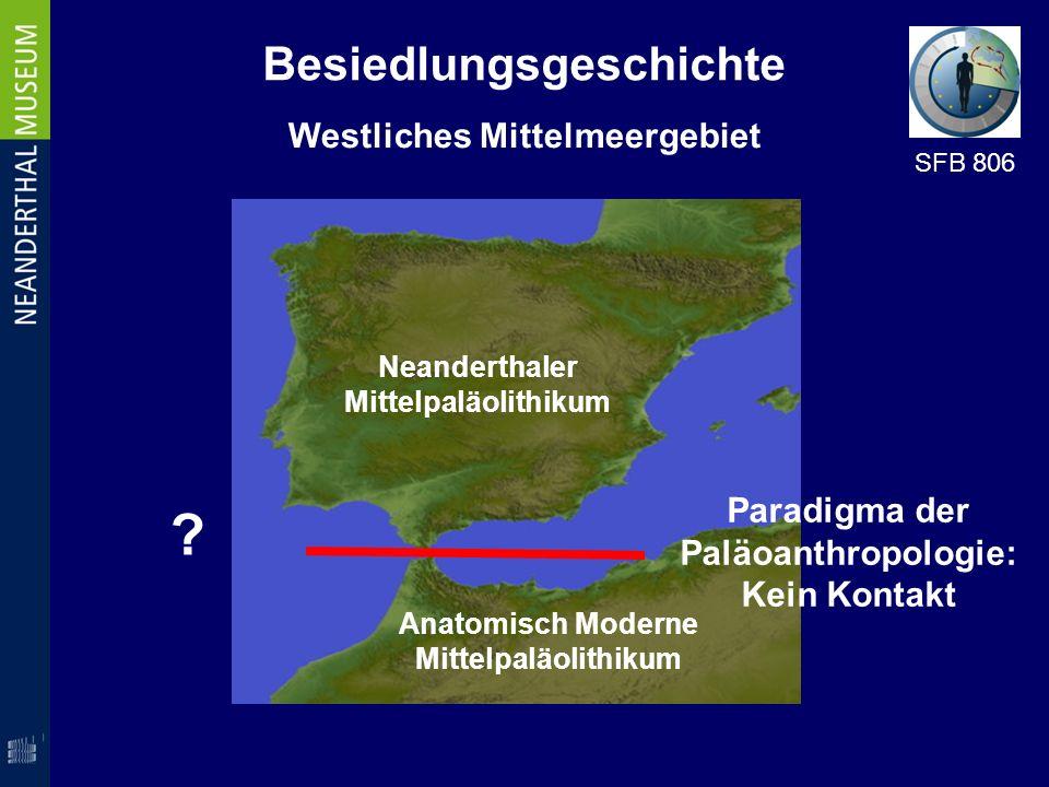 Westliches Mittelmeergebiet Paradigma der Paläoanthropologie: