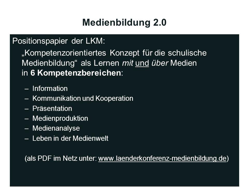 Medienbildung 2.0 Positionspapier der LKM: