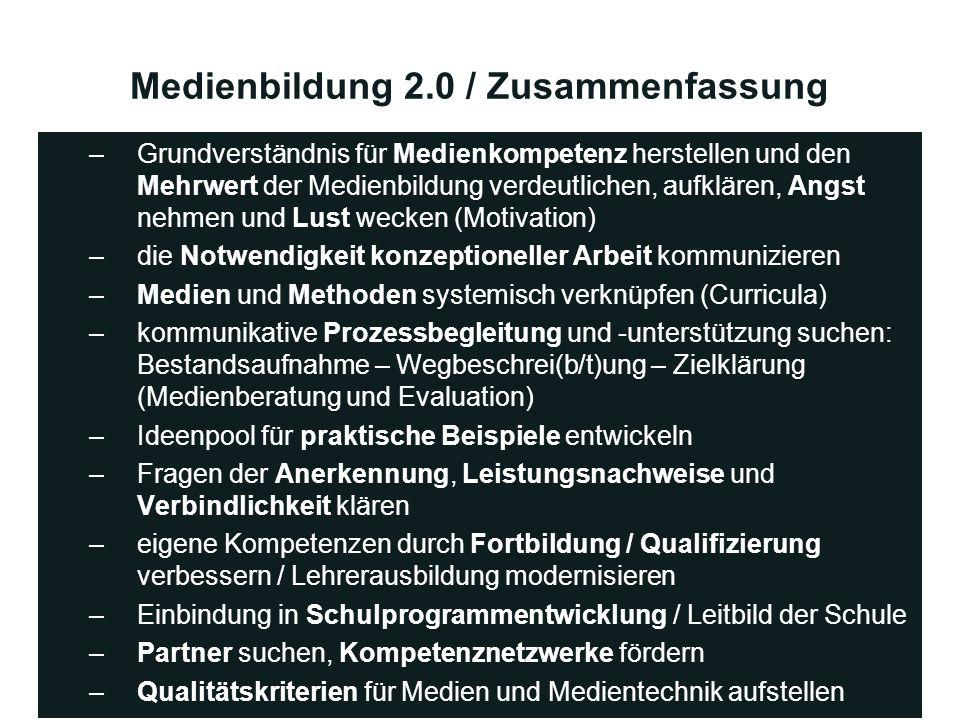 Medienbildung 2.0 / Zusammenfassung