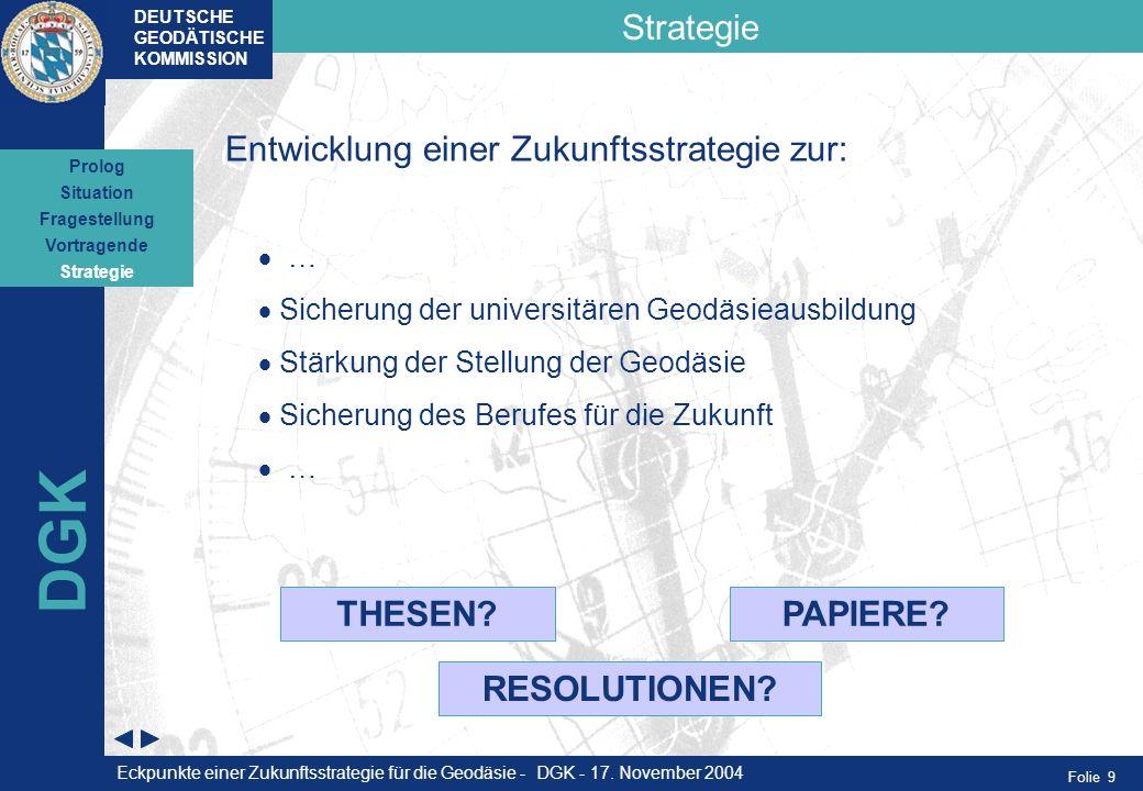 DGK Strategie Entwicklung einer Zukunftsstrategie zur: THESEN