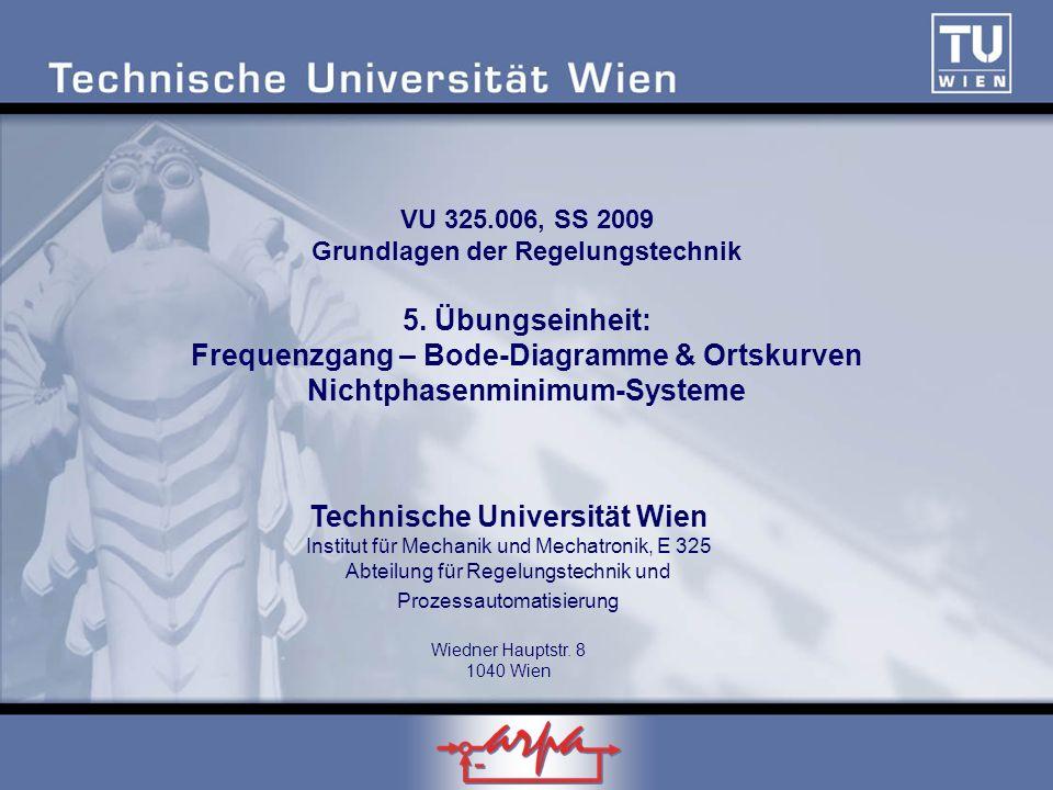 VU 325. 006, SS 2009 Grundlagen der Regelungstechnik 5
