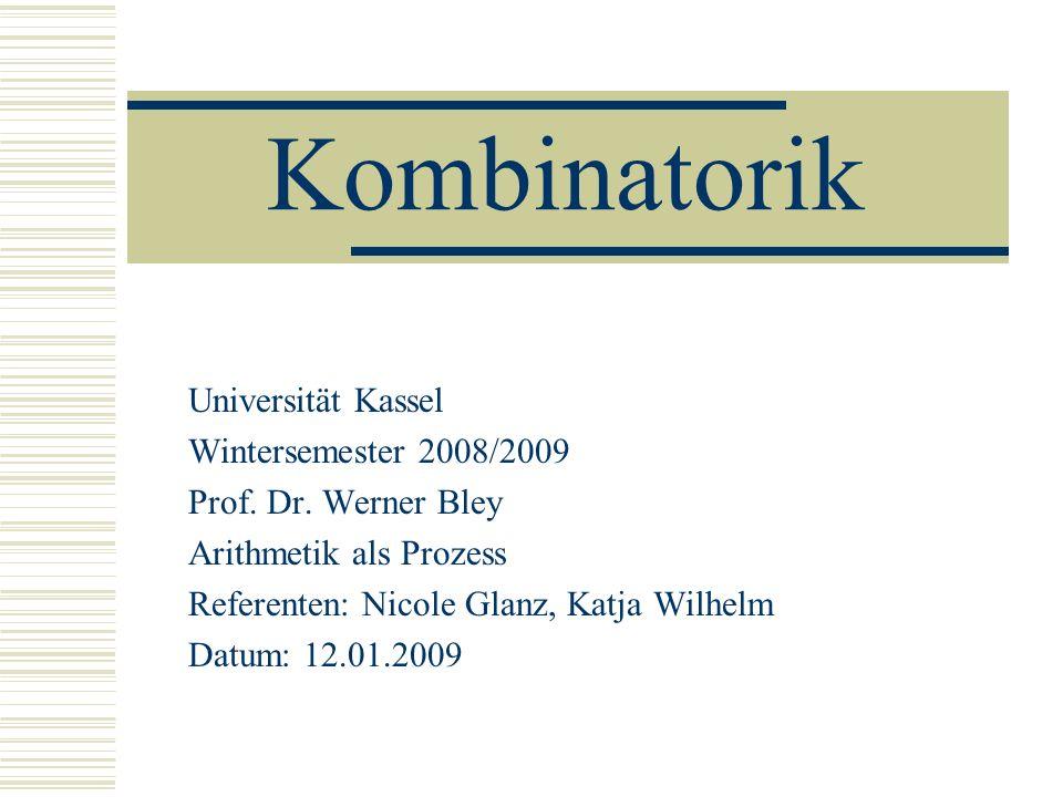 Kombinatorik Universität Kassel Wintersemester 2008/2009
