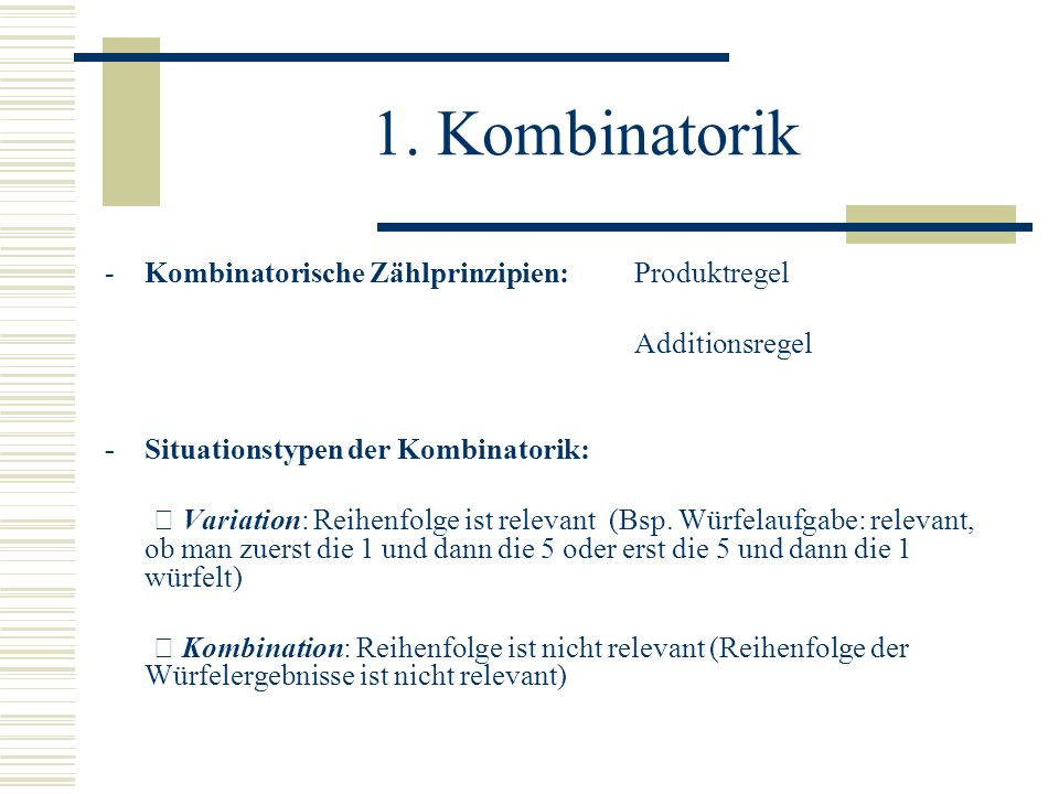 1. Kombinatorik Kombinatorische Zählprinzipien: Produktregel