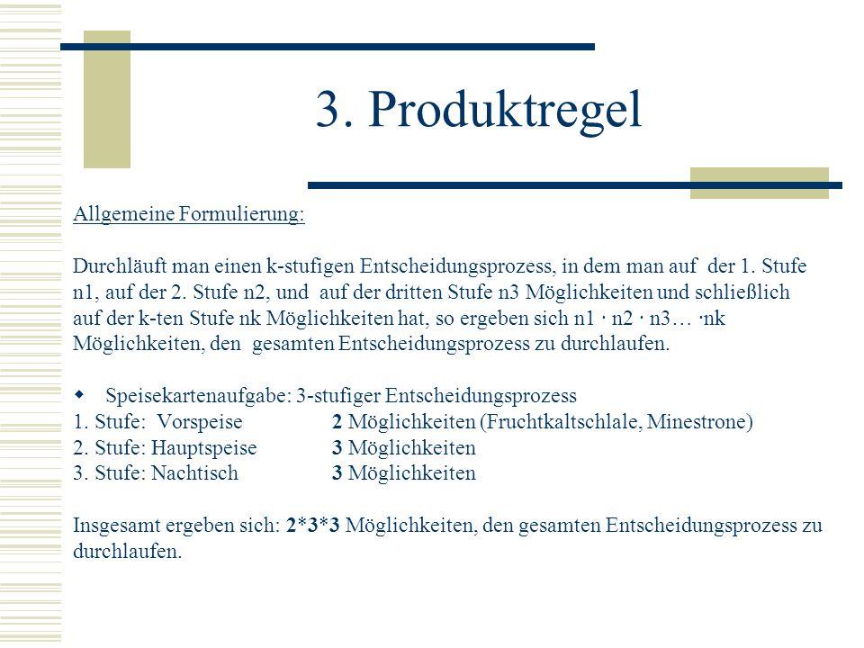 3. Produktregel Allgemeine Formulierung: