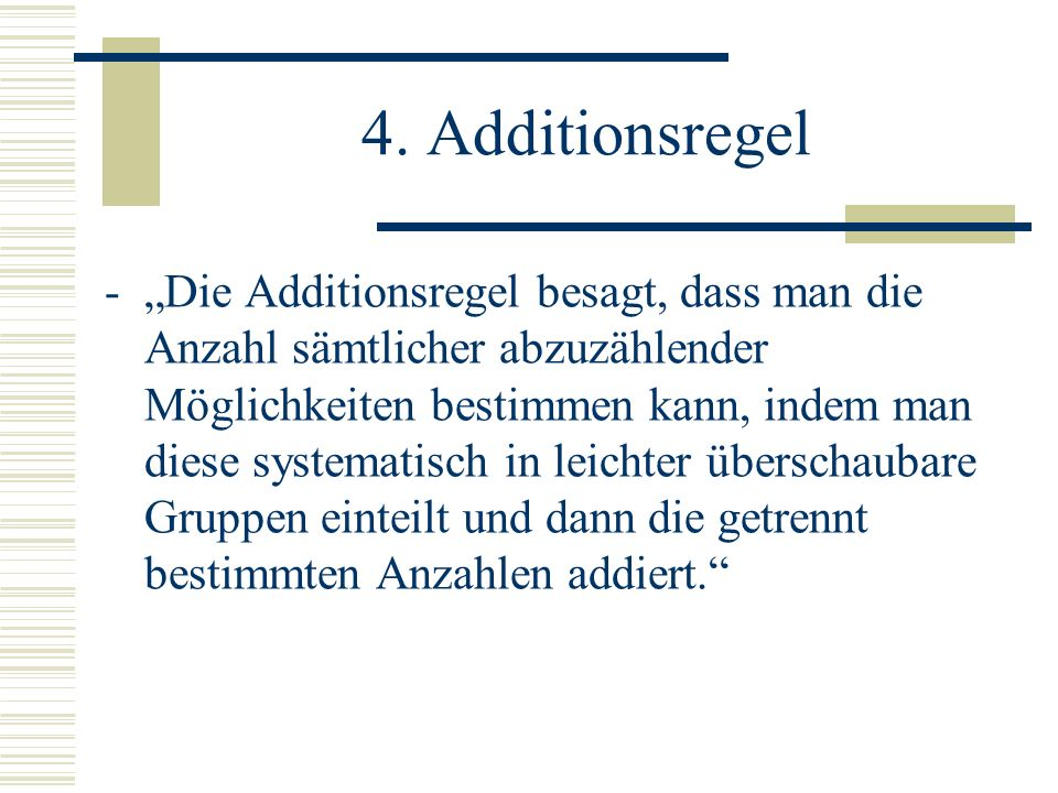 4. Additionsregel