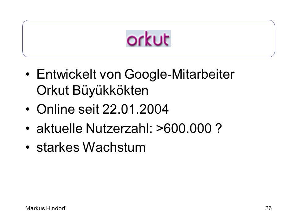 Orkut Entwickelt von Google-Mitarbeiter Orkut Büyükkökten