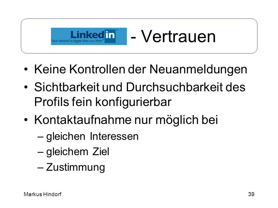 LinkedIn - Vertrauen Keine Kontrollen der Neuanmeldungen