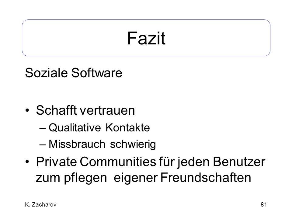 Fazit Soziale Software Schafft vertrauen